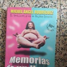 Libros: MEMORIAS DE UN HOMO ERECTUS MIGUEL ÁNGEL RODRÍGUEZ. Lote 288157363