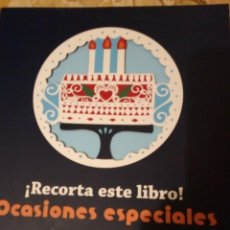 Libros: LIBRO RECORTA ESTE LIBRO (TARJETAS AFORNOS ETC...). Lote 288300278