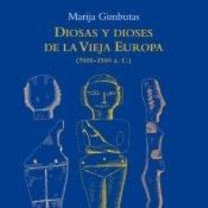 Livres: DIOSAS Y DIOSES DE LA VIEJA EUROPA. Lote 288619538