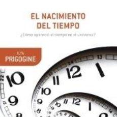 Libros: EL NACIMIENTO DEL TIEMPO. Lote 288653738