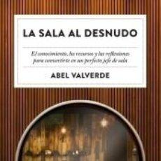 Libros: LA SALA AL DESNUDO. Lote 288653783