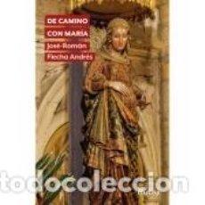 Libros: DE CAMINO CON MARÍA. Lote 288658583