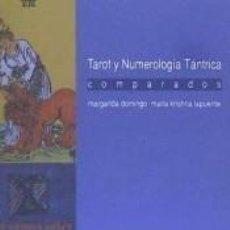 Libros: TAROT Y NUMEROLOGÍA TÁNTRICA COMPARADOS. Lote 289323643