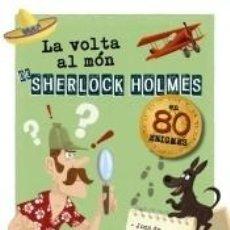 Libros: LA VOLTA AL MÓN DE SHERLOCK HOLMES. Lote 289336743
