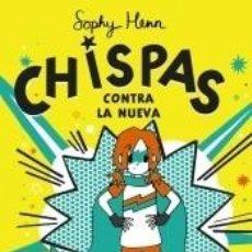 Libros: CHISPAS, 2. CHISPAS CONTRA LA NUEVA. Lote 289336783
