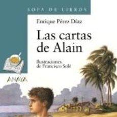Libros: LAS CARTAS DE ALAIN. Lote 289336973