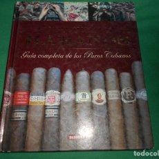 Libros: ATLAS ILUSTRADO HABANOS GUIA COMPLETA DE LOS PUROS HABANOS SUSAETA. Lote 289452898