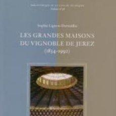 Libros: LES GRANDES MAISONS DU VIGNOBLE DE JEREZ. Lote 289845438