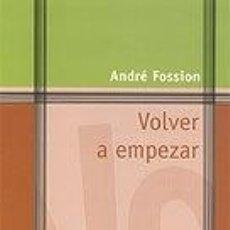 Libros: VOLVER A EMPEZAR. VEINTE CAMINOS PARA VOLVER A LA FE. Lote 289853688