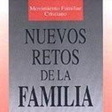 Libros: NUEVOS RETOS DE LA FAMILIA. ACTITUDES CRISTIANAS DE LA FAMILIA / 2. Lote 289853743