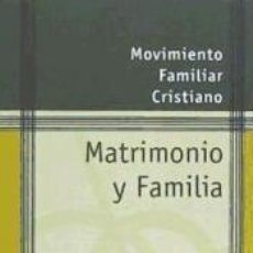 Libros: MATRIMONIO Y FAMILIA. GUIONES PARA EL DIÁLOGO CONYUGAL Y DE GRUPO, (REVISADA) 8ª EDICIÓN. Lote 289865853