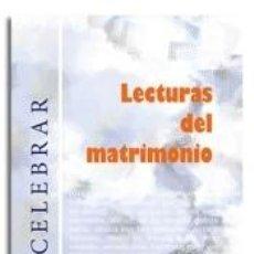 Libros: LECTURAS DEL MATRIMONIO. Lote 290062178