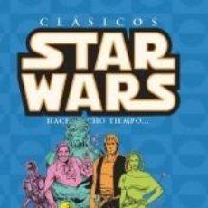 Libros: CLÁSICOS STAR WARS: HACE MUCHO TIEMPO... 07: EN UNA GALAXIA MUY, MUY LEJANA. Lote 294101983