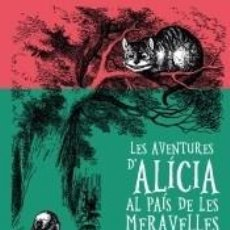 Libros: LES AVENTURES DALÍCIA AL PAÍS DE LES MERAVELLES. Lote 295004543