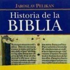Libros: HISTORIA DE LA BIBLIA. Lote 296620703