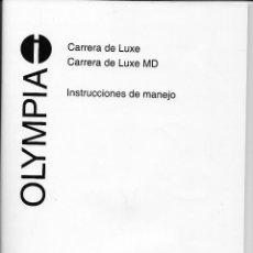 Livres: MANUAL DE INSTRUCCIONES DE MAQUINA OLYMPIA CARRERA DE LUXE Y MD. Lote 75425675