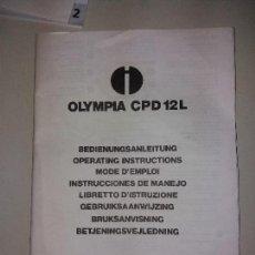 Livres: INSTRUCCIONES DE MANEJO CALCULADORA OLYMPIA MODELO CPD 12.L. Lote 124519115
