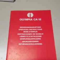 Libros: MANUAL DE INSTRUCCIONES DE MAQUINA CALCULADORA ELECTRONICA OLYMPIA CA 12. Lote 124676687