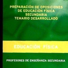 Libros: PREPARACION OPOSICIONES EDU FISICA SECUNDARIA. Lote 67914969