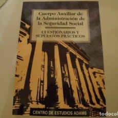 Libros: ADAMS. CUERPO AUXILIAR ADMINISTRACIÓN SEGURIDAD SOCIAL.1998. OPOSICIONES. NUEVO. Lote 79808281