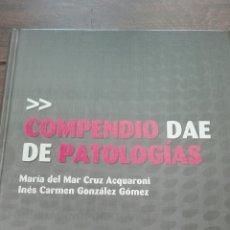 Libros: COMPENDIO DAE DE PATOLOGÍAS. Lote 87190232