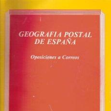 Libri: LIBRO GEOGRAFÍA POSTAL DE ESPAÑA. OPOSICIONES A CORREOS. . Lote 98158367