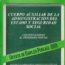 Libros: OPOSICIONES AL CUERPO AUXILIAR DE LA ADMINISTRACIÓN DEL ESTADO Y SEGURIDAD SOCIAL. Lote 98158915