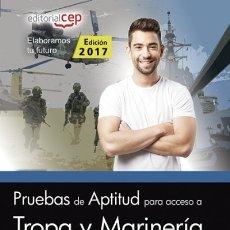 Libros: PRUEBAS DE APTITUD PARA ACCESO A TROPA Y MARINERÍA PROFESIONAL. Lote 106904379