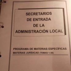 Libros: TEMARIO DE OPOSICION, SECRETARIO DE ENTRADA DE ADMINISTRACIÓN LOCAL. Lote 114530834