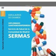 Libros: DIPLOMADO SANITARIO/ENFERMERA DEL SERVICIO DE SALUD DE LA COMUNIDAD DE MADRID. SERMAS. SIM. Lote 114774778
