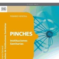 Libros: PINCHES DE INSTITUCIONES SANITARIAS. TEMARIO GENERAL. Lote 114774803