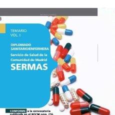 Libros: DIPLOMADO SANITARIO/ENFERMERA DEL SERVICIO DE SALUD DE LA COMUNIDAD DE MADRID. SERMAS. TEMARIO VOL.I. Lote 114774836