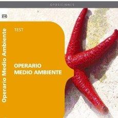 Libros: OPERARIO MEDIO AMBIENTE. TEST. Lote 114775024