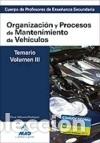 CUERPO DE PROFESORES DE ENSEÑANZA SECUNDARIA. ORGANIZACIÓN Y PROCESOS DE MANTENIMIENTO DE VEHÍCULOS. (Libros Nuevos - Oposiciones)