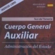 Libros: TEST DEL TEMARIO. CUERPO GENERAL AUXILIAR. ADMINISTRACIÓN DEL ESTADO.. Lote 121605270