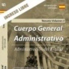 Libros: TEMARIO VOLUMEN 3. CUERPO GENERAL ADMINISTRATIVO. INGRESO LIBRE. ADMINISTRACIÓN DEL ESTADO.. Lote 121605314
