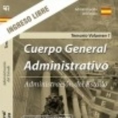 Libros: TEMARIO VOLUMEN 1. CUERPO GENERAL ADMINISTRATIVO. INGRESO LIBRE. ADMINISTRACIÓN DEL ESTADO.. Lote 121605336