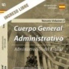 Libros: TEMARIO VOLUMEN 2. CUERPO GENERAL ADMINISTRATIVO. INGRESO LIBRE. ADMINISTRACIÓN DEL ESTADO.. Lote 121605471