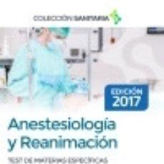 Libros: ANESTESIOLOGÍA Y REANIMACIÓN. TEST COMENTADOS DE MATERIAS ESPECÍFICAS PARA OPOSICIONES. Lote 128243459