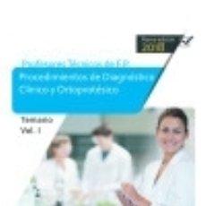 Libros: CUERPO DE PROFESORES TÉCNICOS DE F.P. PROCEDIMIENTOS DE DIAGNÓSTICO CLÍNICO Y ORTOPROTÉSICO.. Lote 131242388