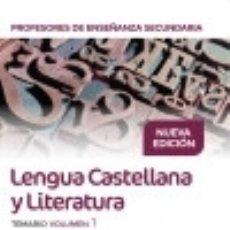 Libros: CUERPO DE PROFESORES DE ENSEÑANZA SECUNDARIA. LENGUA CASTELLANA Y LITERATURA. TEMARIO VOLUMEN 1. Lote 131898443