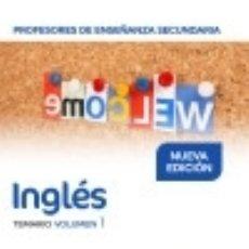 Libros: PROFESORES DE ENSEÑANZA SECUNDARIA INGLÉS TEMARIO VOLUMEN 1. Lote 139011564
