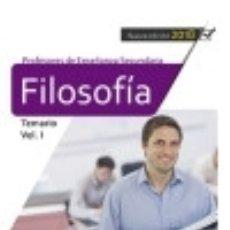 Libros: CUERPO DE PROFESORES DE ENSEÑANZA SECUNDARIA. FILOSOFÍA. TEMARIO VOL. I.. Lote 139166772