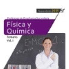 Libros: CUERPO DE PROFESORES DE ENSEÑANZA SECUNDARIA. FÍSICA Y QUÍMICA. TEMARIO VOL. I.. Lote 139166952