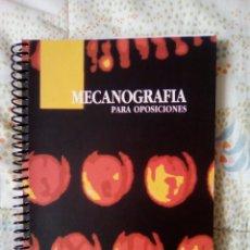 Libros: MECANOGRAFÍA PARA OPOSICIONES DEL AÑO 1994. Lote 139694596