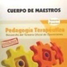 Libros: CUERPO DE MAESTROS. PEDAGOGÍA TERAPÉUTICA. TEMARIO PRÁCTICO. EDICIÓN PARA CANARIAS.. Lote 139811977
