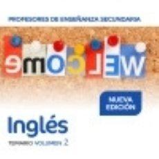 Libros: PROFESORES DE ENSEÑANZA SECUNDARIA INGLÉS TEMARIO VOLUMEN 2. Lote 140390446