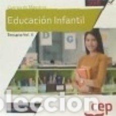 Libros: CUERPO DE MAESTROS. EDUCACIÓN INFANTIL. TEMARIO VOL. II. Lote 142377698