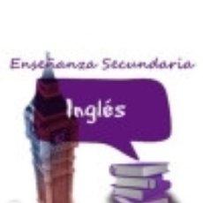 Libros: PACK AHORRO CUERPO DE PROFESORES DE ENSEÑANZA SECUNDARIA. INGLÉS. Lote 142384722