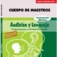 Libros: CUERPO DE MAESTROS. AUDICIÓN Y LENGUAJE. PROGRAMACIÓN DIDÁCTICA. EDICIÓN PARA CANARIAS. Lote 142384802